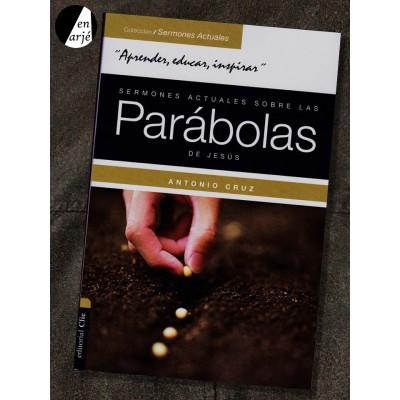 Sermones actuales sobre las parábolas de Jesús