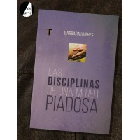 Disciplinas de una mujer piadosa, Las
