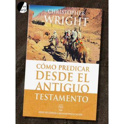 Cómo predicar desde el Antiguo Testamento