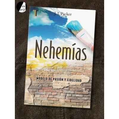 Nehemías: Modelo de pasión y fidelidad