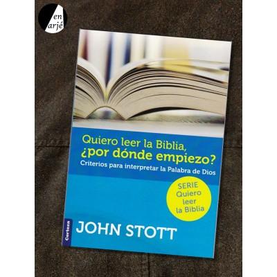 Quiero leer la Biblia, ¿por dónde empiezo?