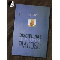 Disciplinas de un hombre piadoso, Las