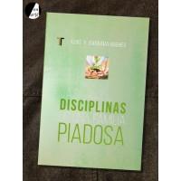 Disciplinas de una familia piadosa, Las