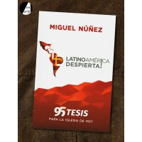 Latinoamérica despierta: 95 tesis para la iglesia de hoy
