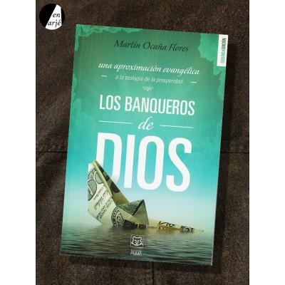 Los Banqueros De Dios Una Aproximación Evangélica A La Teología De La Prosperidad