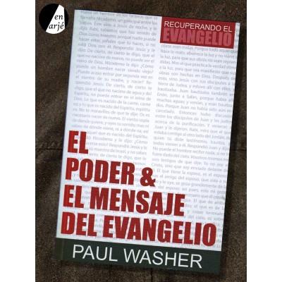 Poder y el mensaje del evangelio, El