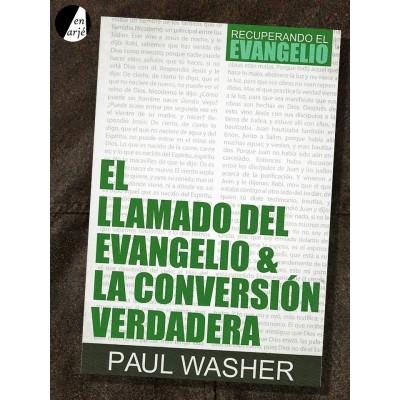 Llamado del evangelio y la conversión verdadera, El