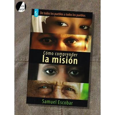 Cómo comprender la misión