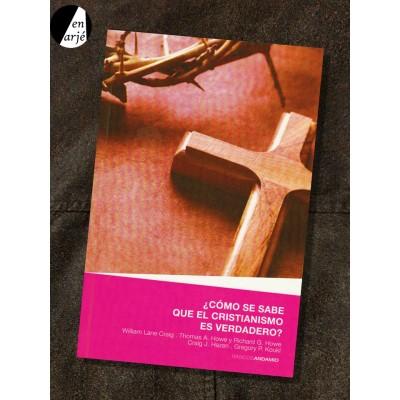 Cómo se sabe que el cristianismo es verdadero