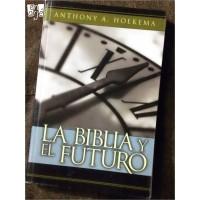 Biblia y el futuro, La