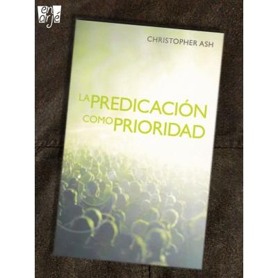 Predicación como prioridad, La