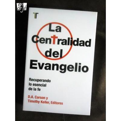 Centralidad del evangelio, La