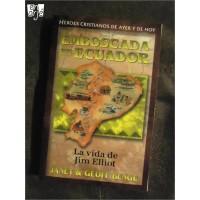 Emboscada en Ecuador: La vida de Jim Elliot