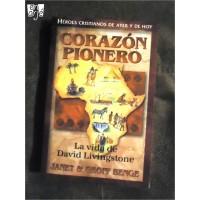Corazón pionero: La vida de David Livingstone