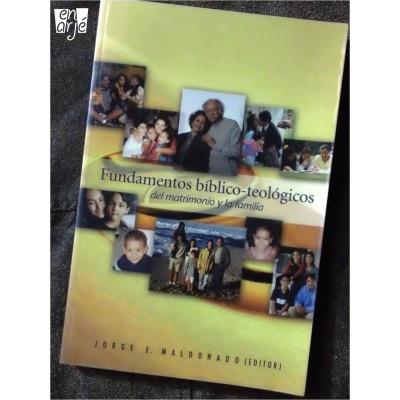 Fundamentos bíblico-teológicos del matrimonio y la familia