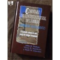 Comentario del Contexto Cultural de la Biblia: Antiguo Testamento