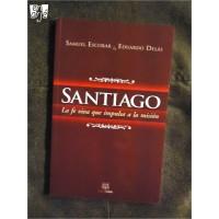Santiago: La fe viva que impulsa la misión